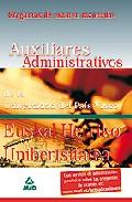 Portada de AUXILIARES ADMINISTRATIVOS DE LA UNIVERSIDAD DEL PAIS VASCO-EUSKAL HERRIKO UNIBERTSITATEA: PREGUNTAS DE EXAMEN RAZONADAS