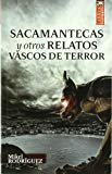 Portada de SACAMANTECAS Y OTROS RELATOS VASCOS DE TERROR