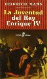 Portada de LA JUVENTUD DEL REY ENRIQUE IV