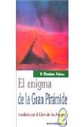 Portada de EL ENIGMA DE LA GRAN PIRAMIDE: REVELADO POR EL LIBRO DE LOS MUERTOS