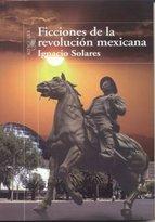 Portada de FICCIONES DE LA REVOLUCIÓN MEXICANA (EBOOK)