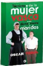 Portada de TÉCNICAS DE LA MUJER VASCA PARA LA DOMA Y MONTA DE MARIDOS (EBOOK)