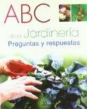 Portada de ABC DE LA JARDINERIA: PREGUNTAS Y RESPUESTAS