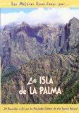 Portada de LAS MEJORES EXCURSIONES POR LA ISLA DE LA PALMA