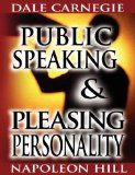 Portada de PUBLIC SPEAKING BY DALE CARNEGIE (THE AUTHOR OF HOW TO WIN FRIENDS & INFLUENCE PEOPLE) & PLEASING PERSONALITY BY NAPOLEON HILL (THE AUTHOR OF THINK AND GROW RICH)