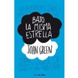 BAJO LA MISMA ESTRELLA / THE FAULT IN OUR STARS