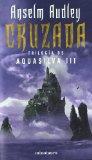 Portada de CRUZADA: TRILOGIA DE AQUASILVA III