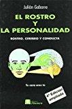 Portada de EL ROSTRO Y LA PERSONALIDAD: ROSTRO, CEREBRO Y CONDUCTA