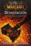 Portada de WORLD OF WARCRAFT: DEVASTACION PRELUDIO AL CATACLISMO
