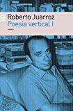 Portada de POESIA VERTICAL I: PRIMERA A NOVENA POESIA VERTICAL