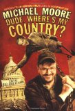Portada de DUDE, WHERE'S MY COUNTRY?