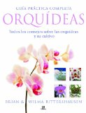 Portada de GUIA PRACTICA COMPLETA ORQUIDEAS: TODOS LOS CONSEJOS SOBRE LAS ORQUIDEAS Y SU CULTIVO