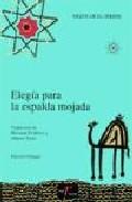 Portada de ELEGIA PARA LA ESPALDA MOJADA