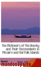 Portada de THE MUTINEERS OF THE BOUNTY AND THEIR DESCENDANTS IN PITCAIRN AND NORFOLK ISLANDS
