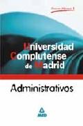 Portada de ADMINISTRATIVOS UNIVERSIDAD COMPLUTENSE DE MADRID: TEMARIO