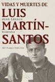 Portada de VIDAS Y MUERTES DE LUIS MARTIN SANTOS