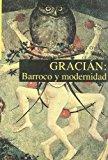 Portada de GRACIAN: BARROCO Y MODERNIDAD