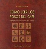 Portada de COMO LEER LOS POSOS DEL CAFE