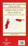 Portada de DERECHO CIVIL GALICIA. 1ª ED. LEY 2/06 14 JUNIO