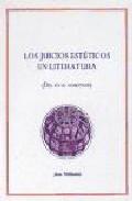 Portada de LOS JUICIOS ESTETICOS EN LA LITERATURA: DEL YO A NOSOTROS