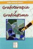 Portada de GRAFOTERAPIA Y GRAFOESTIMA