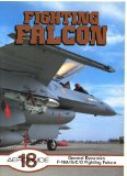 Portada de FIGHTING FALCON: GENERAL DYNAMICS F-16A, B, C, D, FIGHTING FALCON (AEROGUIDE S.)