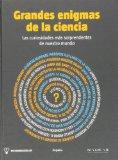 Portada de GRANDES ENIGMAS DE LA CIENCIA: LAS CURIOSIDADES MÁS SORPRENDENTES DE NUESTRO MUNDO (OCIO Y ENTRETENIMIENTO)