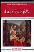 Portada de AMAR Y SER FELIZ