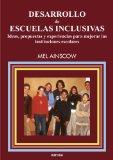 Portada de DESARROLLO DE ESCUELAS INCLUSIVAS: IDEAS, PROPUESTAS Y EXPERIENCIAS PARA MEJORAR LAS INSTITUCIONES ESCOLARES