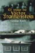 Portada de EL VIAJE DE VICTOR FRANKENSTEIN