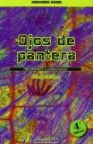 Portada de OJOS DE PANTERA: PARA ENTENDER: LA GENÉTICA HUMANA (NARRACIONES SOLARIS)