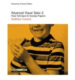 Portada de [(ADVANCED VISUAL BASIC 6: HARDCORE PROGRAMMING TECHNIQUES)] [BY: M. CURLAND]