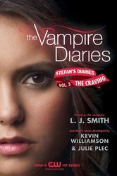 Portada de THE VAMPIRE DIARIES: STEFAN'S DIARIES #3: THE CRAVING