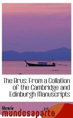 Portada de THE BRUS: FROM A COLLATION OF THE CAMBRIDGE AND EDINBURGH MANUSCRIPTS