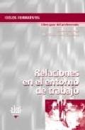 Portada de RELACIONES EN EL ENTORNO DE TRABAJO, CICLOS FORMATIVOS: LIBRO GUIA DEL PROFESORADO