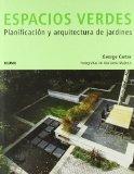 Portada de ESPACIOS VERDES: PLANIFICACION Y ARQUITECTURA DE JARDINES