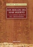Portada de LOS ROLLOS DEL MAR MUERTO Y LAS RAICES SECRETAS DEL CRISTIANISMO