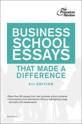 Portada de BUSINESS SCHOOL ESSAYS THAT MADE A DIFFERENCE, 5TH EDITION
