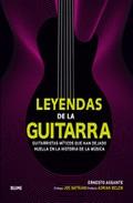 Portada de LEYENDAS DE LA GUITARRA: GUITARRISTAS MITICOS
