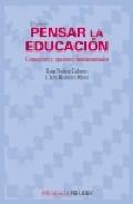 Portada de PENSAR LA EDUCACION: CONCEPTOS Y OPCIONES FUNDAMENTALES
