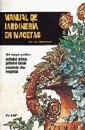 Portada de MANUAL DE JARDINERIA EN MACETAS