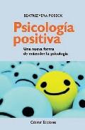 Portada de PSICOLOGIA POSITIVA: UNA NUEVA FORMA DE ENTENDER LA PSICOLOGIA