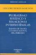 Portada de PLURALISMO JURIDICO Y RELACIONES INTERSISTEMATICAS