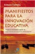 Portada de MANIFIESTOS PARA LA INNOVACION EDUCATIVA