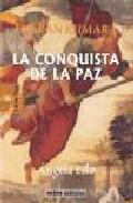Portada de LA CONQUISTA DE LA PAZ