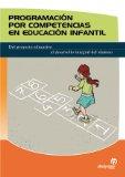 Portada de PROGRAMACION POR COMPETENCIAS EN EDUCACION INFANTIL: DEL PROYECTOEDUCATIVO AL DESARROLLO INTEGRAL DEL ALUMNO