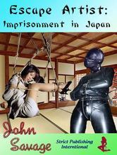 Portada de ESCAPE ARTIST: IMPRISONMENT IN JAPAN