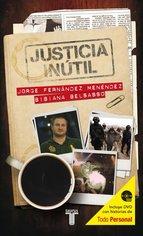 Portada de JUSTICIA INÚTIL (EBOOK)