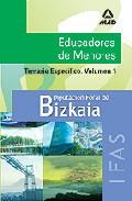 Portada de EDUCADORES DE MENORES DE LA DIPUTACION FORAL DE BIZKAIA: TEMARIO ESPECIFICO