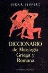 Portada de DICCIONARIO DE MITOLOGIA GRIEGA Y ROMANA